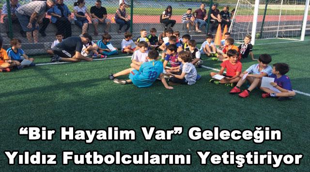 """tekirdağ """"Bir Hayalim Var"""" Geleceğin Yıldız Futbolcularını Yetiştiriyor"""