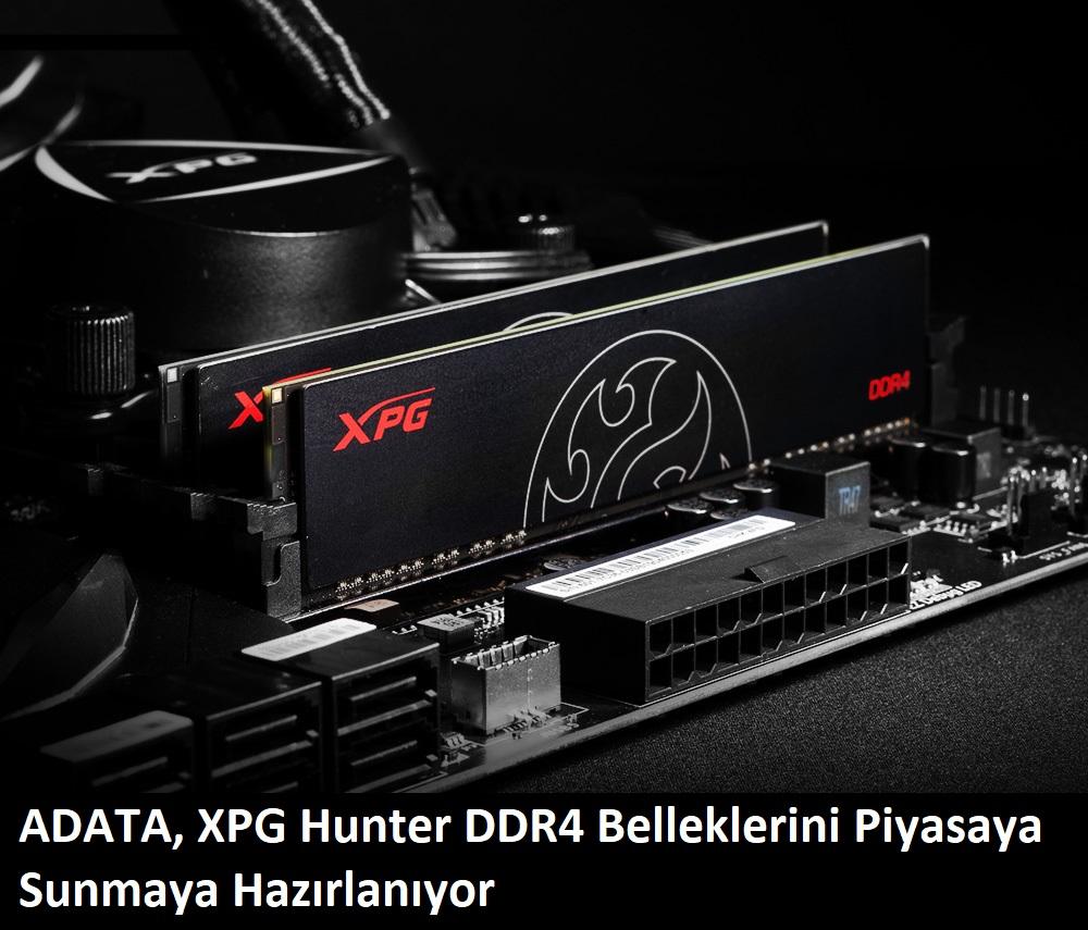 tekirdağ ADATA, XPG Hunter DDR4 Belleklerini Piyasaya Sunmaya Hazırlanıyor