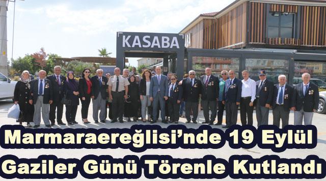 tekirdağ Marmaraereğlisi'nde 19 Eylül Gaziler Günü Törenle Kutlandı