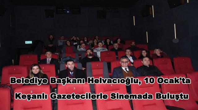 tekirdağ Belediye Başkanı Helvacıoğlu, 10 Ocak'ta Keşanlı Gazetecilerle Sinemada Buluştu