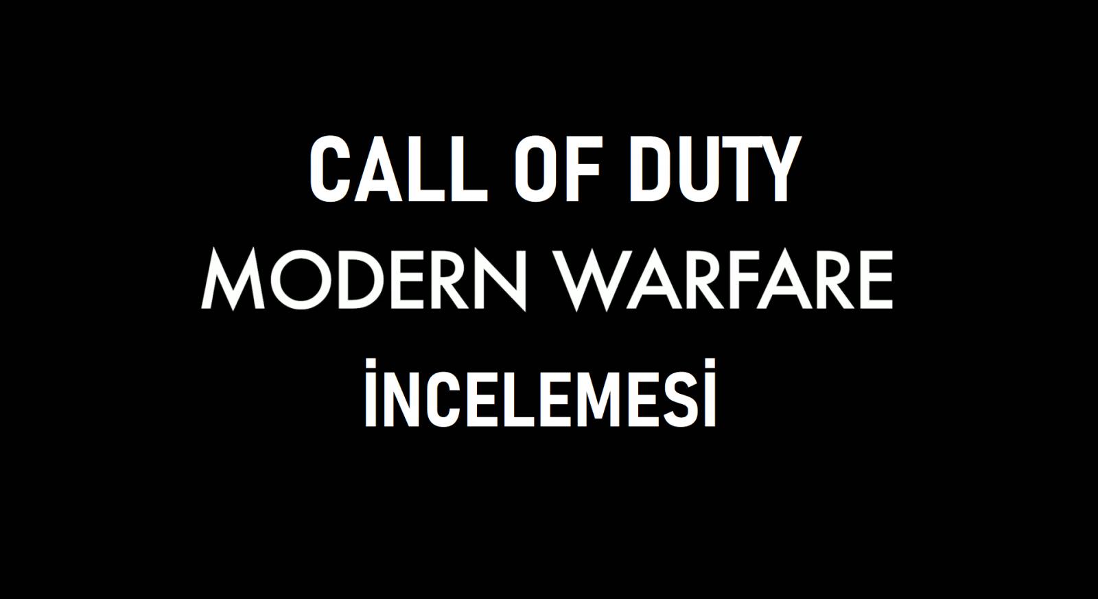 tekirdağ Call Of Duty Moden Warfare Oyunu İncelemesi