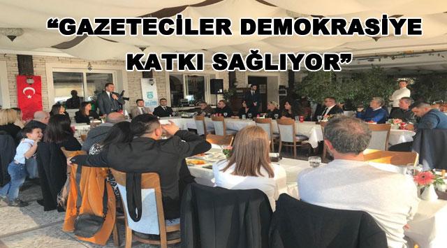 """tekirdağ """"GAZETECİLER DEMOKRASİYE KATKI SAĞLIYOR"""""""