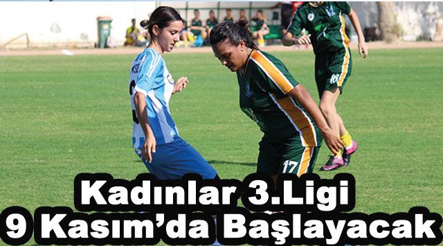 tekirdağ Kadınlar 3.Ligi 9 Kasım'da Başlayacak