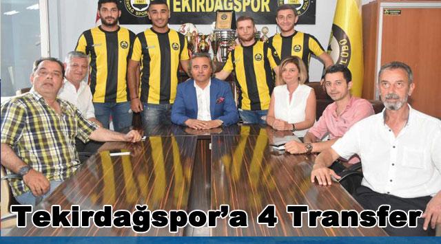 tekirdağ Tekirdağspor'a 4 Transfer
