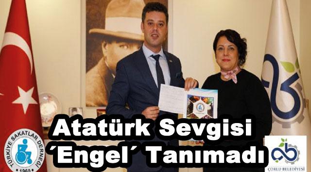 tekirdağ Atatürk Sevgisi ´Engel´ Tanımadı