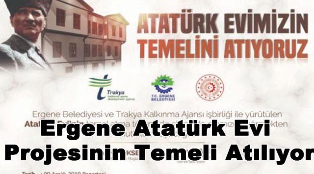tekirdağ Ergene Atatürk Evi Projesinin Temeli Atılıyor