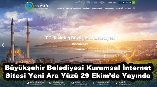 tekirdağ Büyükşehir Belediyesi Kurumsal İnternet Sitesi Yeni Ara Yüzü 29 Ekim'de Yayında