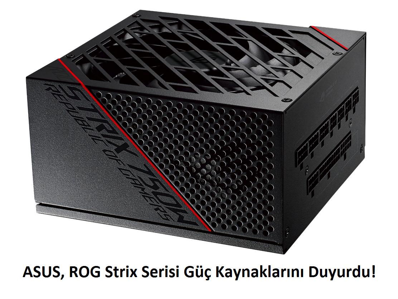 tekirdağ ASUS, ROG Strix Serisi Güç Kaynaklarını Duyurdu!