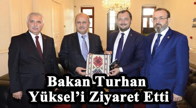 tekirdağ Bakan Turhan, Yüksel'i Ziyaret Etti