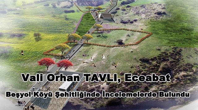 tekirdağ  Vali Orhan TAVLI, Eceabat Beşyol Köyü Şehitliğinde İncelemelerde Bulundu