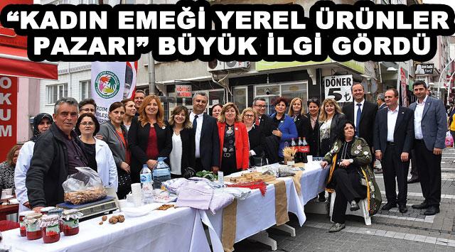 """tekirdağ """"KADIN EMEĞİ YEREL ÜRÜNLER PAZARI"""" BÜYÜK İLGİ GÖRDÜ"""