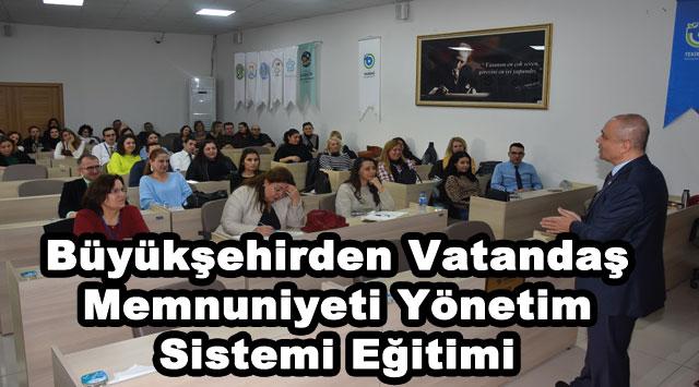 tekirdağ Büyükşehirden Vatandaş Memnuniyeti Yönetim Sistemi Eğitimi