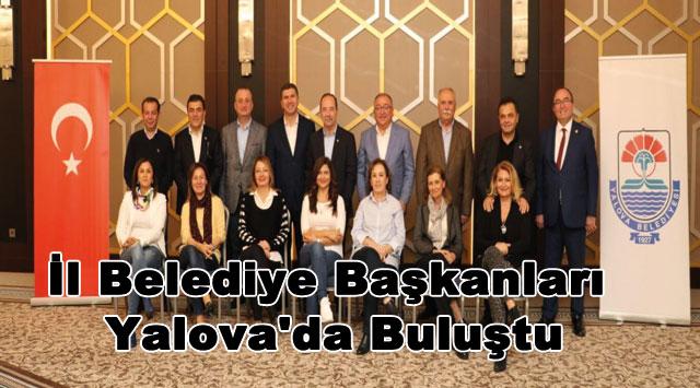 tekirdağ İl Belediye Başkanları Yalova'da Buluştu