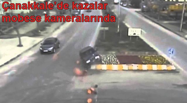 tekirdağ Çanakkale'de kazalar mobese kameralarında