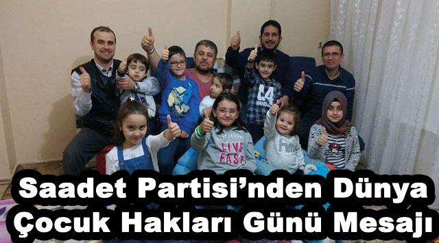 tekirdağ Saadet Partisi'nden Dünya Çocuk Hakları Günü Mesajı
