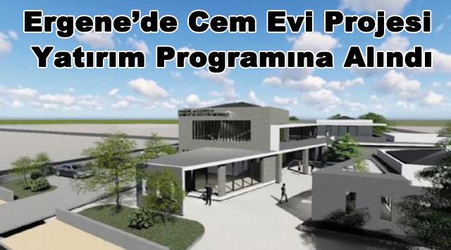 tekirdağ Ergene'de Cem Evi Projesi Yatırım Programına Alındı
