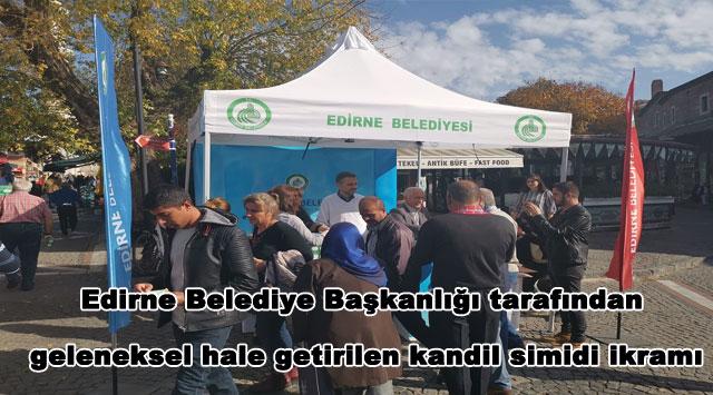 tekirdağ  Edirne Belediye Başkanlığı tarafından geleneksel hale getirilen kandil simidi ikramı