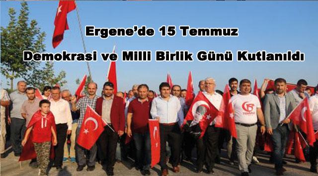 tekirdağ Ergene'de 15 Temmuz Demokrasi ve Milli Birlik Günü Kutlanıldı