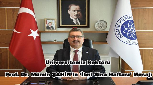 tekirdağ Üniversitemiz Rektörü Prof. Dr. Mümin ŞAHİN'in 'İbni Sina Haftası' Mesajı