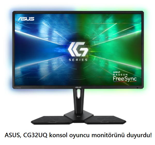 tekirdağ ASUS, CG32UQ konsol oyuncu monitörünü duyurdu