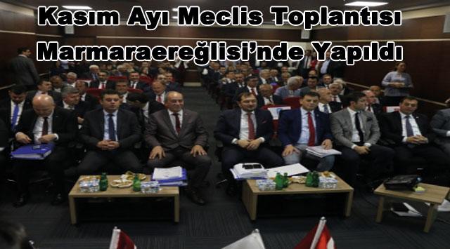 tekirdağ  Kasım Ayı Meclis Toplantısı Marmaraereğlisi'nde Yapıldı