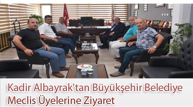 tekirdağ Kadir Albayrak'tan Büyükşehir Belediye Meclis Üyelerine Ziyaret