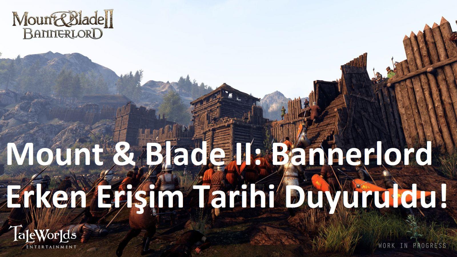 tekirdağ Mount & Blade II: Bannerlord Erken Erişim Tarihi Duyuruldu!