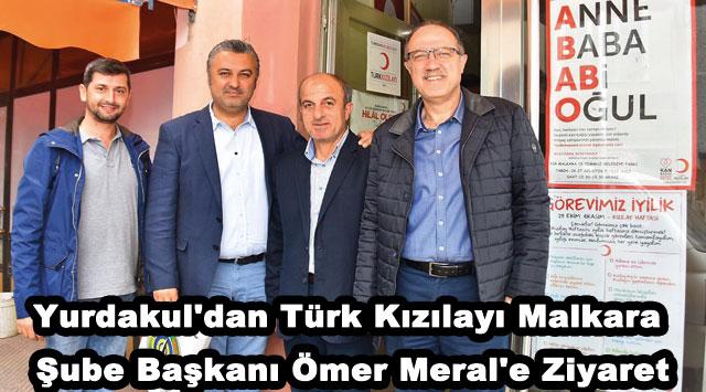 tekirdağ Yurdakul'dan Türk Kızılayı Malkara Şube Başkanı Ömer Meral'e Ziyaret