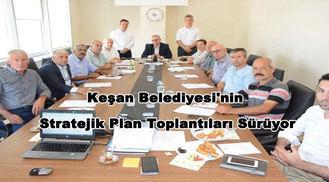 tekirdağ Keşan Belediyesi'nin Stratejik Plan Toplantıları Sürüyor