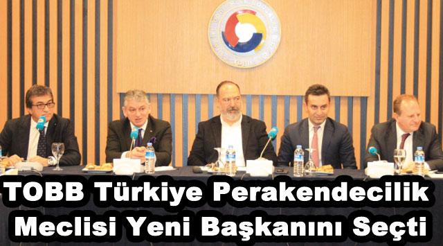 tekirdağ TOBB Türkiye Perakendecilik Meclisi Yeni Başkanını Seçti