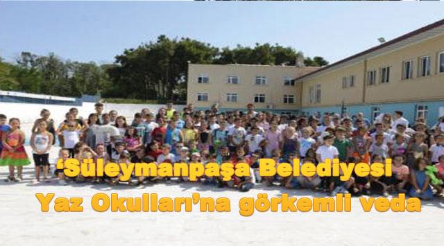 tekirdağ 'Süleymanpaşa Belediyesi Yaz Okulları'na görkemli veda