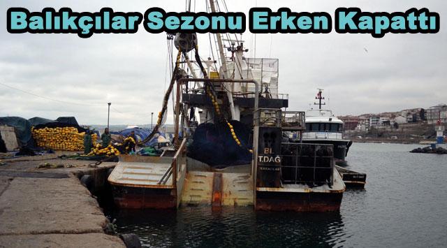 tekirdağ Balıkçılar Sezonu Erken Kapattı