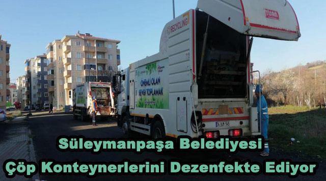 tekirdağ Süleymanpaşa Belediyesi Çöp Konteynerlerini Dezenfekte Ediyor