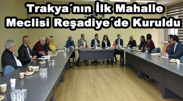 tekirdağ Trakya'nın ilk mahalle meclisi Reşadiye'de kuruldu