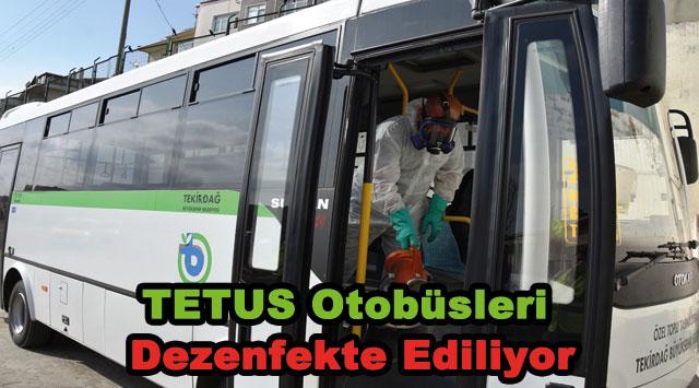 tekirdağ TETUS Otobüsleri Dezenfekte Ediliyor