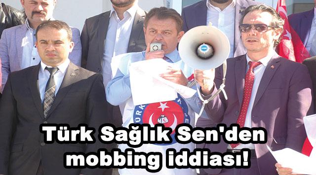 tekirdağ Türk Sağlık Sen'den mobbing iddiası!