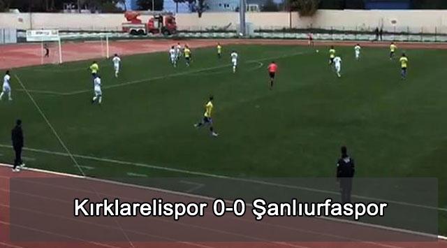 tekirdağ Kırklarelispor 0-0 Şanlıurfaspor