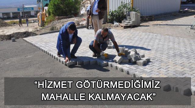 """tekirdağ """"HİZMET GÖTÜRMEDİĞİMİZ MAHALLE KALMAYACAK"""""""