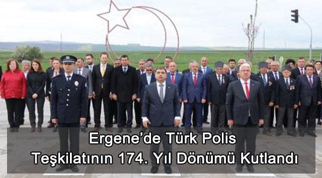 tekirdağ Ergene'de Türk Polis Teşkilatının 174. Yıl Dönümü Kutlandı