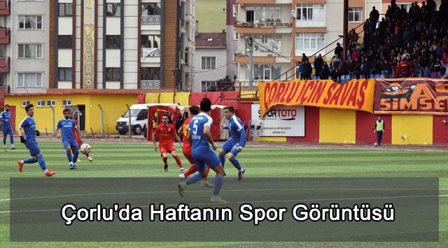 tekirdağ Çorlu'da Haftanın Spor Görüntüsü