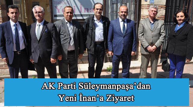 tekirdağ AK Parti Süleymanpaşa'dan Yeni İnan'a Ziyaret