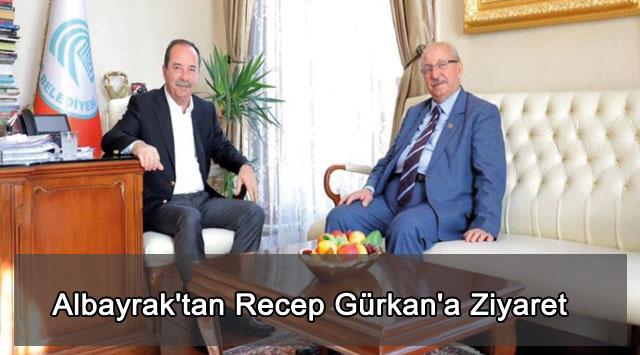 tekirdağ Albayrak'tan Recep Gürkan'a Ziyaret