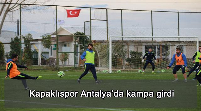 tekirdağ Kapaklıspor Antalya'da kampa girdi