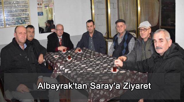 tekirdağ Albayrak'tan Saray'a Ziyaret