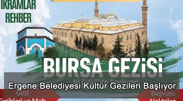 tekirdağ Ergene Belediyesi Kültür Gezileri Başlıyor
