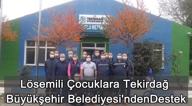tekirdağ Lösemili Çocuklara Tekirdağ Büyükşehir Belediyesi'ndenDestek