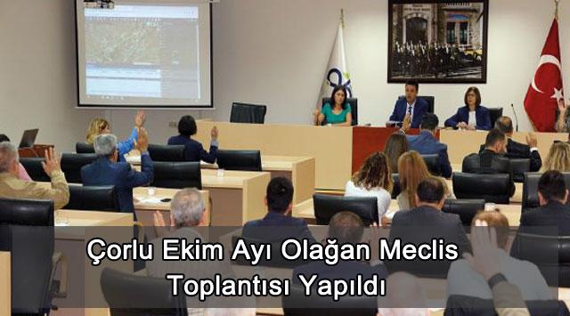 tekirdağ Çorlu Ekim Ayı Olağan Meclis Toplantısı Yapıldı