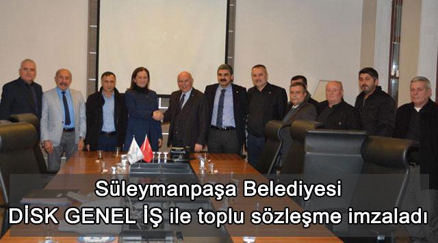tekirdağ Süleymanpaşa Belediyesi DİSK GENEL İŞ ile toplu sözleşme imzaladı