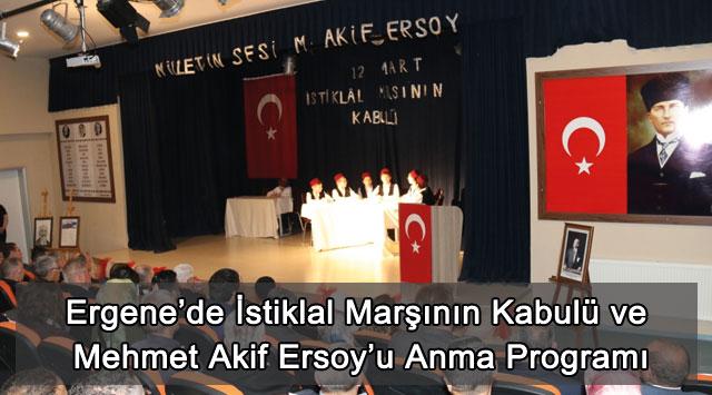 tekirdağ Ergene'de İstiklal Marşının Kabulü ve Mehmet Akif Ersoy'u Anma Programı