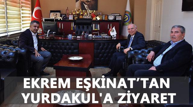 tekirdağ EKREM EŞKİNAT'TAN YURDAKUL'A ZİYARET